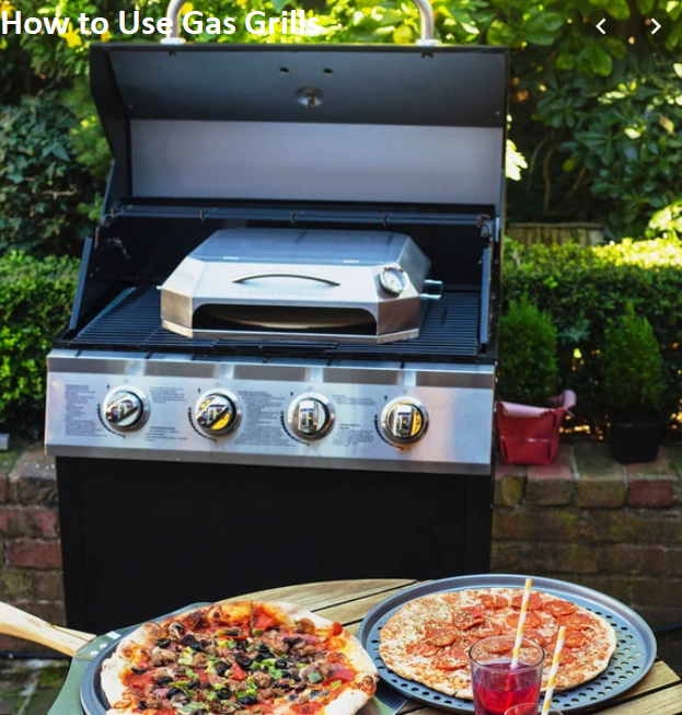 How to Use Gas Grills