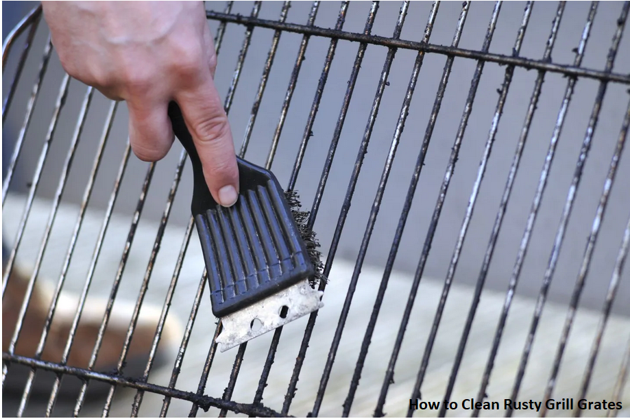 How to Clean Rusty Grill Grates